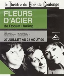 «Fleurs d_acier», Guylaine Tremblay, Diane Jules, Monique Miller, 1990